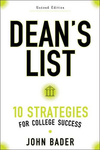 Dean's List: Ten Strategies for College Success