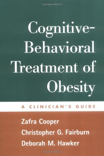 Cognitive-Behavioral Treatment of Obesity: A Clinician's Guide by The Guilford Press