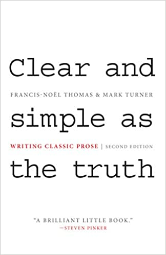 Clear and simple as the truth writing classic prose second clear and simple as the truth writing classic prose second edition kindle edition by francis nol thomas mark turner reference kindle ebooks fandeluxe Choice Image