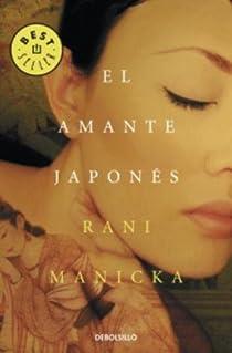 El amante japonés par Rani Manicka