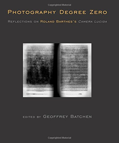 photography-degree-zero-reflections-on-roland-barthes-s-camera-lucida-mit-press