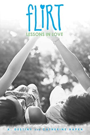 flirt lessons in love book There might not be an exact science to first kisses, but bailey's about to experiment this standalone addition to the flirt series, now with a new cover, is sweet, fresh, and clean for fifteen-year-old high school sophomore bailey myers , science comes easy but her feelings about the new boy in town, super hot logan morse,.
