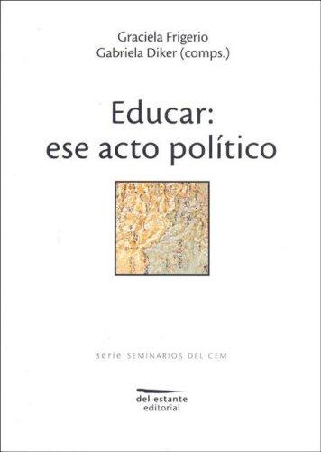 Educar: Ese Acto Politico