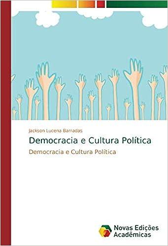 Democracia e Cultura Política: Amazon.es: Jackson Lucena ...