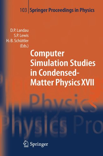 Computer Simulation Studies in Condensed-Matter Physics XVII: Proceedings of the Seventeenth Workshop, Athens, GA, USA,