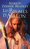 Les Brumes D'Avalon, Marion Zimmer Bradley, 2253048852