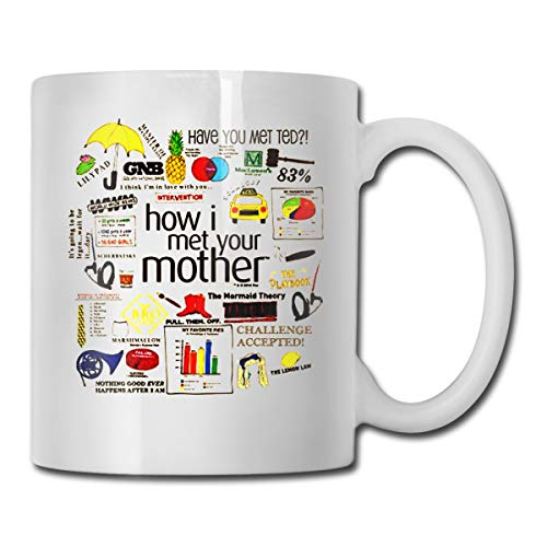 How I Met Your Mother Unisex Quote Mashup Coffee Mug Unique Gift For Him/Her, 11-oz White Mug,Fun Mug -