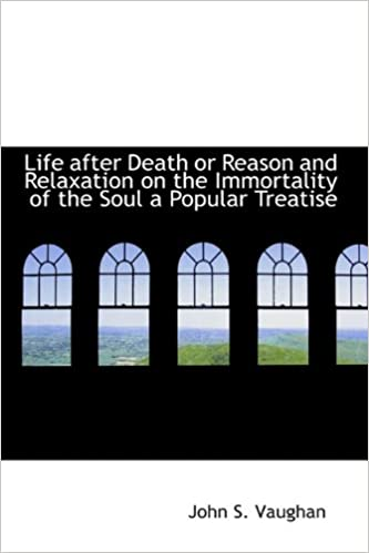 Life after Death or Reason and Relaxation on the Immortality