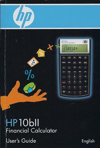 hp 10bii business calculator owner s manual 100 essential business rh amazon com