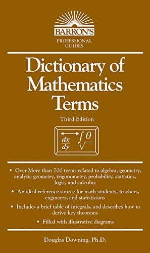 Math Dictionary - Dictionary of Mathematics Terms (Barron's Professional Guides)