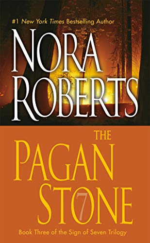 Book cover from The Pagan Stone (Sign of Seven, Book 3) by Nora Roberts
