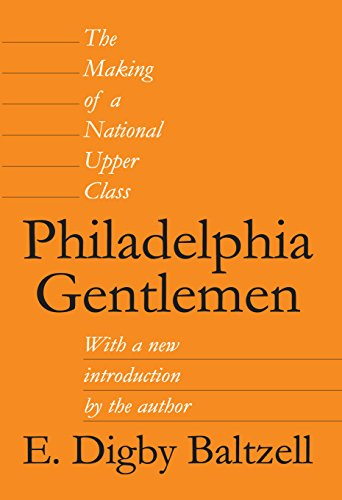 Used, Philadelphia Gentlemen: The Making of a National Upper for sale  Delivered anywhere in USA