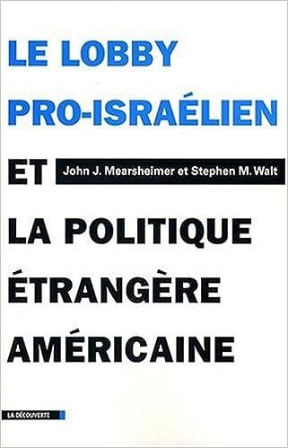 Le lobby pro-israélien et la politique étrangère américaine 41UV3U06ptL._SX319_BO1,204,203,200_