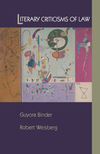 Literary Criticisms of Law by Guyora Binder (2000-02-22)