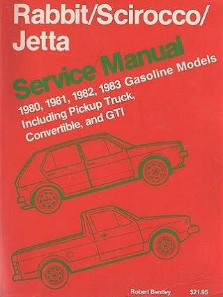 volkswagen rabbit scirocco jetta service manual 1980 1981 1982 rh amazon com