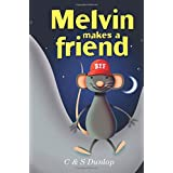 Melvin Makes A Friend: Illustrated Bedtime Stories for Kids Ages 4-8
