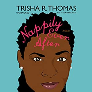 Nappily Ever After Audiobook