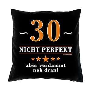 Almohada–A través de 30–No perfecto, pero muy Cerca.–para 30cumpleaños regalo–40x 40cm–100% algodón en negro:)