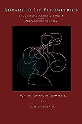Advanced Lip Plyometrics: Progressive Artistic Etudes and Preparatory Studies
