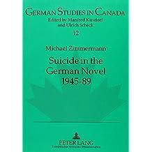 Suicide in the German Novel, 1945-89