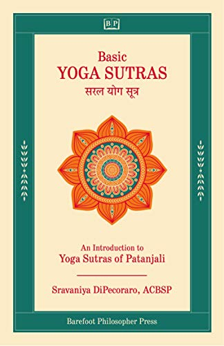 Basic Yoga Sutras: The Inner Practice - Kindle edition by ...