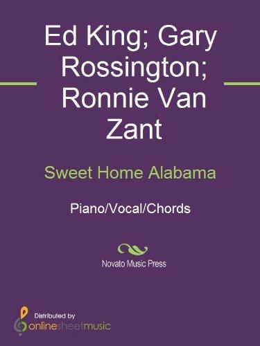 Sweet Home Alabama - Kindle edition by Ed King, Gary Rossington ...
