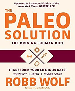 The Paleo Solution: The Original Human Diet]()