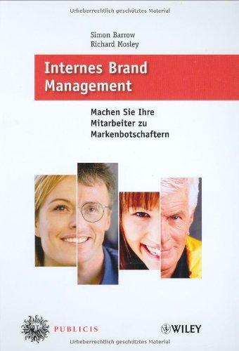 Internes Brand Management: Machen Sie Ihre Mitarbeiter zu Markenbotschaftern