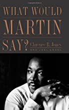 What Would Martin Say?