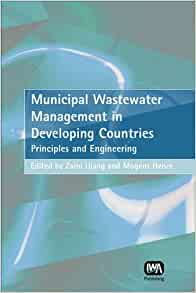 Municipal Wastewater Management in Developing Countries: Zaini Ujang