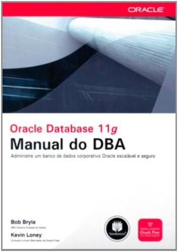 Amazon. Com: oracle database 11g. Manual do dba (em portuguese do.