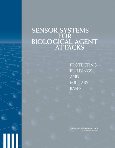 Sensor Systems for Biological Agent Attacks: Protecting Buildings and Military Bases