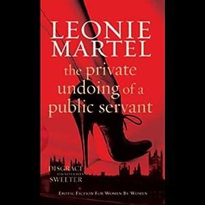 The Private Undoing of a Public Servant Audiobook