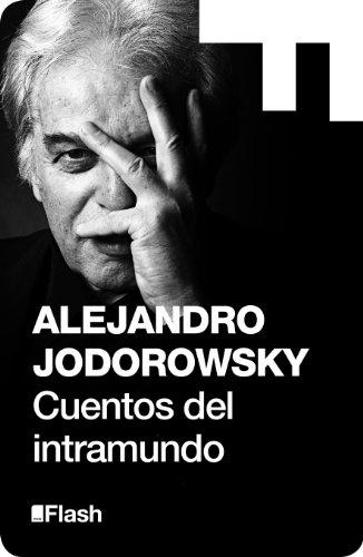 Cuentos del intramundo de Alejandro Jodorowsky