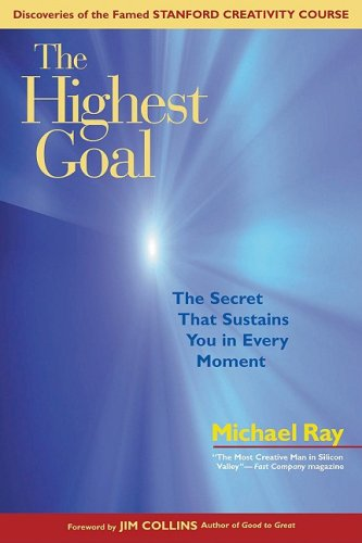 Download The Highest Goal: The Secret That Sustains You in Every Moment PDF