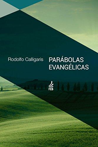 Parábolas Evangélicas - À luz do Espiritismo