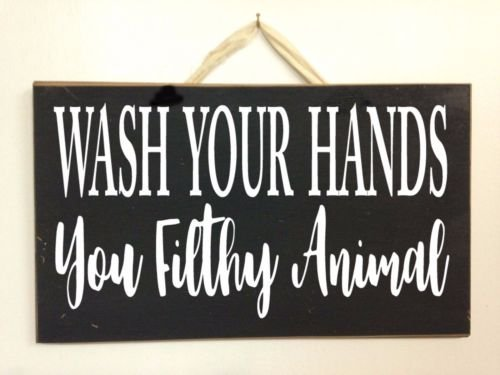 123RoyWarner Wash Your Hands You Filthy Animal Sign Bathroom Decor Toilet Humor Wood Plaque