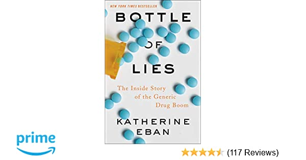 Amazon com: Bottle of Lies: The Inside Story of the Generic Drug