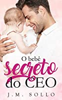 O Bebê Secreto do CEO