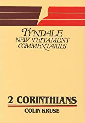 2 Corinthians: An Introduction and Commentary (Tyndale New Testament Commentaries)