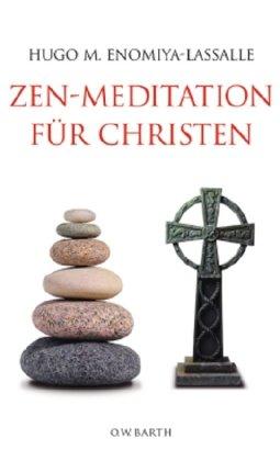 Zen-Meditation für Christen