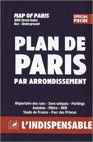 Atlas Routiers Plan De Paris Par Arrondissement Spécial