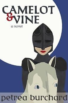 Camelot & Vine by [Burchard, Petrea]