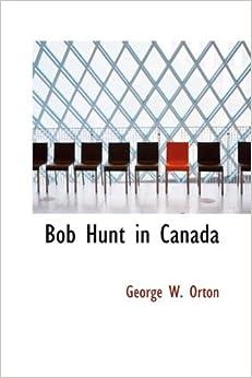Book Bob Hunt in Canada