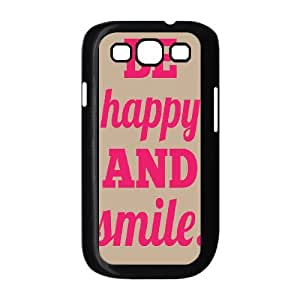 Be Happy And Smile Unique Hard Cover Case for Samsung Galaxy S3 I9300, Unique Be Happy And Smile Cell Phone Case
