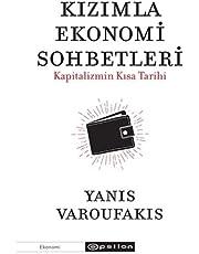 Kızımla Ekonomi Sohbetleri: Kapitalizmin Kısa Tarihi