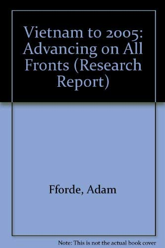 Vietnam to 2005: Advancing on all fronts (Research report)