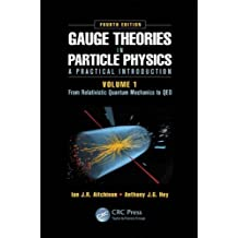 1: Gauge Theories in Particle Physics: A Practical Introduction: from Relativistic Quantum Mechanics to QED