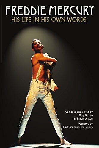 c3ab4b3027b5a Freddie Mercury  His Life in His Own Words
