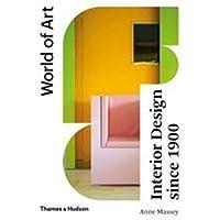 Interior Design Since 1900: Fourth Edition